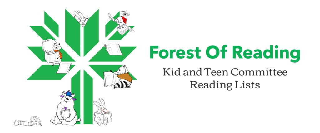Forest of Reading Kid and Teen Committee Reading Lists
